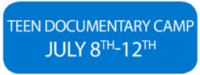 Teen Documentary Camp July