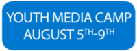 Youth Media Camp August