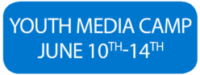 Youth Media Camp June